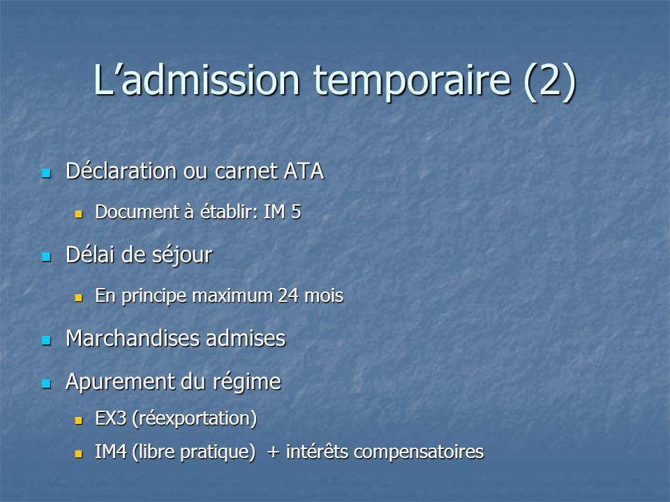 L'admission temporaire (2)