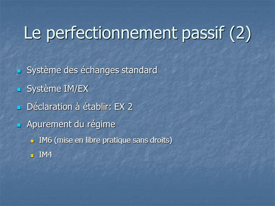 Le perfectionnement passif (2)