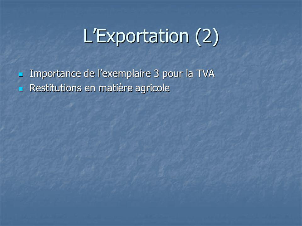 L'Exportation (2) Importance de l'exemplaire 3 pour la TVA