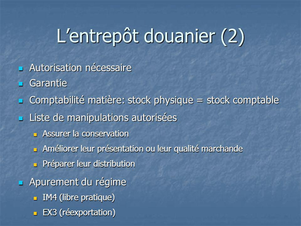 L'entrepôt douanier (2)
