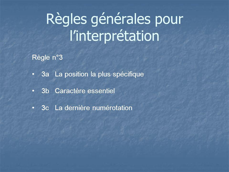 Règles générales pour l'interprétation