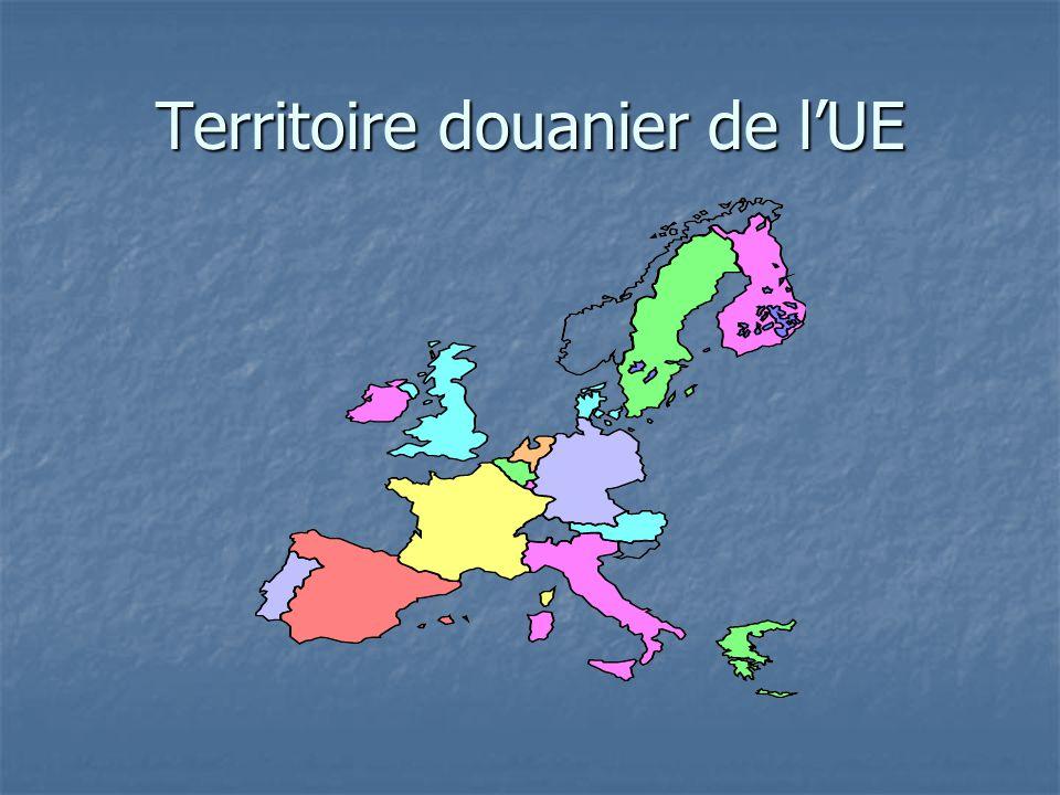 Territoire douanier de l'UE