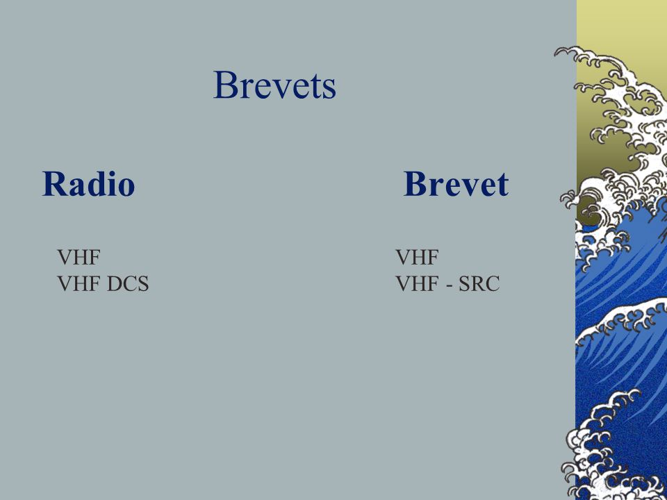 Brevets Radio Brevet VHF VHF VHF DCS VHF - SRC