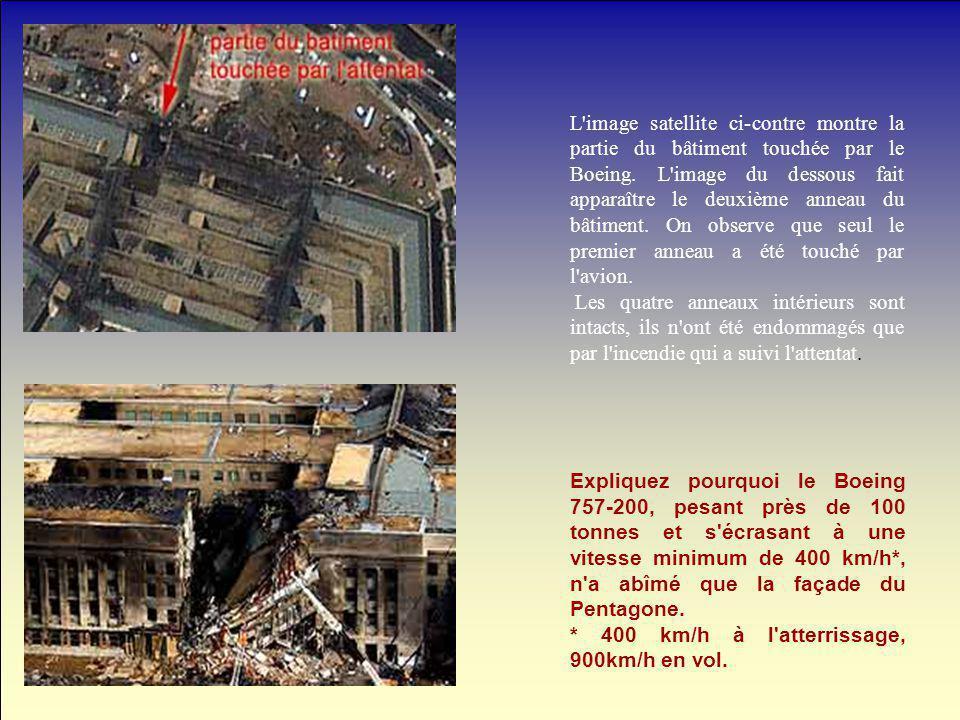 L image satellite ci-contre montre la partie du bâtiment touchée par le Boeing. L image du dessous fait apparaître le deuxième anneau du bâtiment. On observe que seul le premier anneau a été touché par l avion.