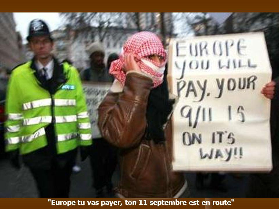 Europe tu vas payer, ton 11 septembre est en route
