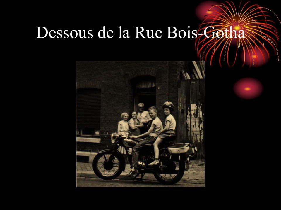 Dessous de la Rue Bois-Gotha