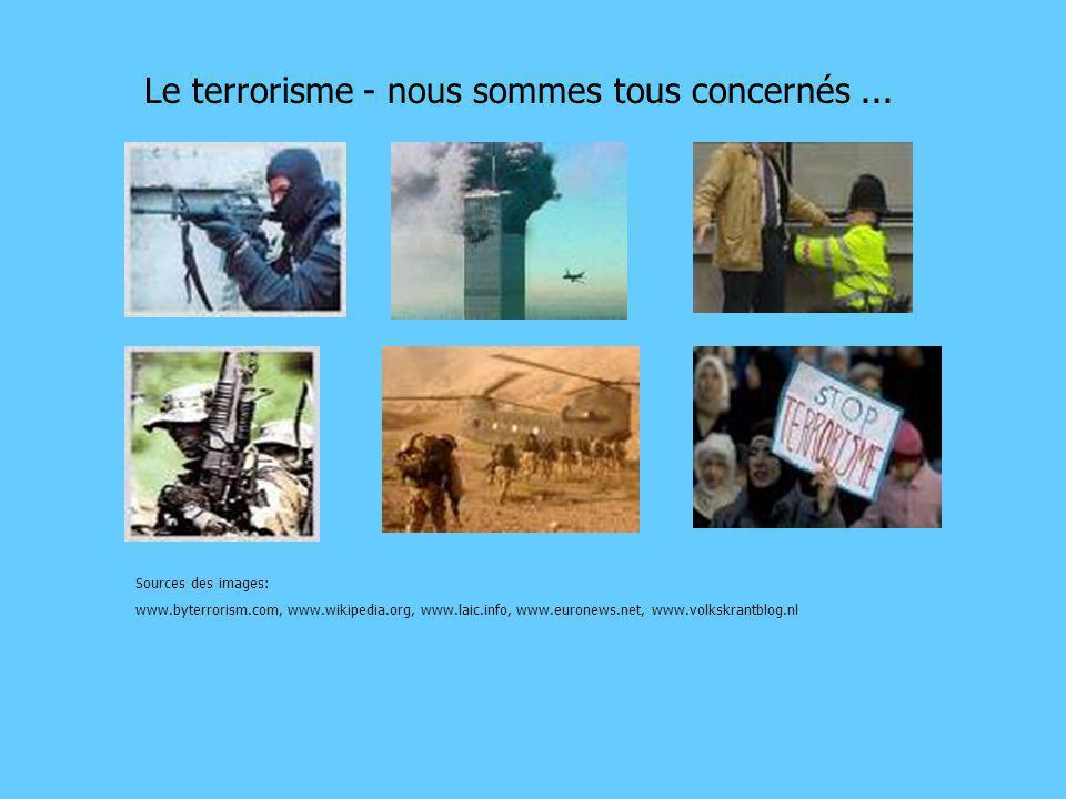 Le terrorisme - nous sommes tous concernés ...