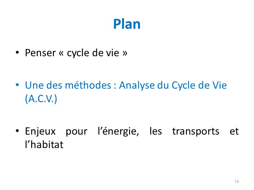 Plan Penser « cycle de vie »