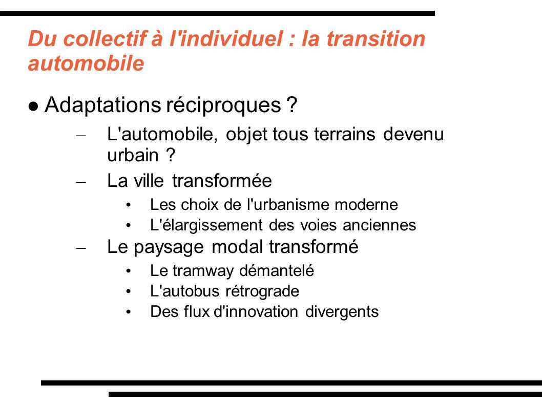 Du collectif à l individuel : la transition automobile