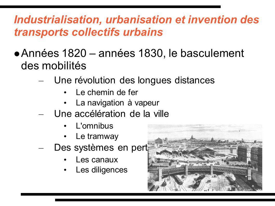 Années 1820 – années 1830, le basculement des mobilités