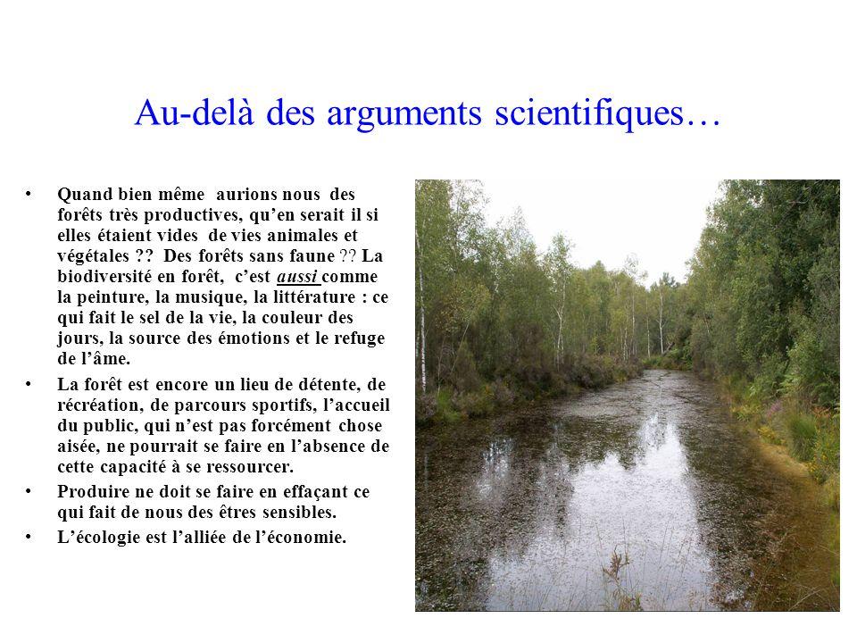 Au-delà des arguments scientifiques…