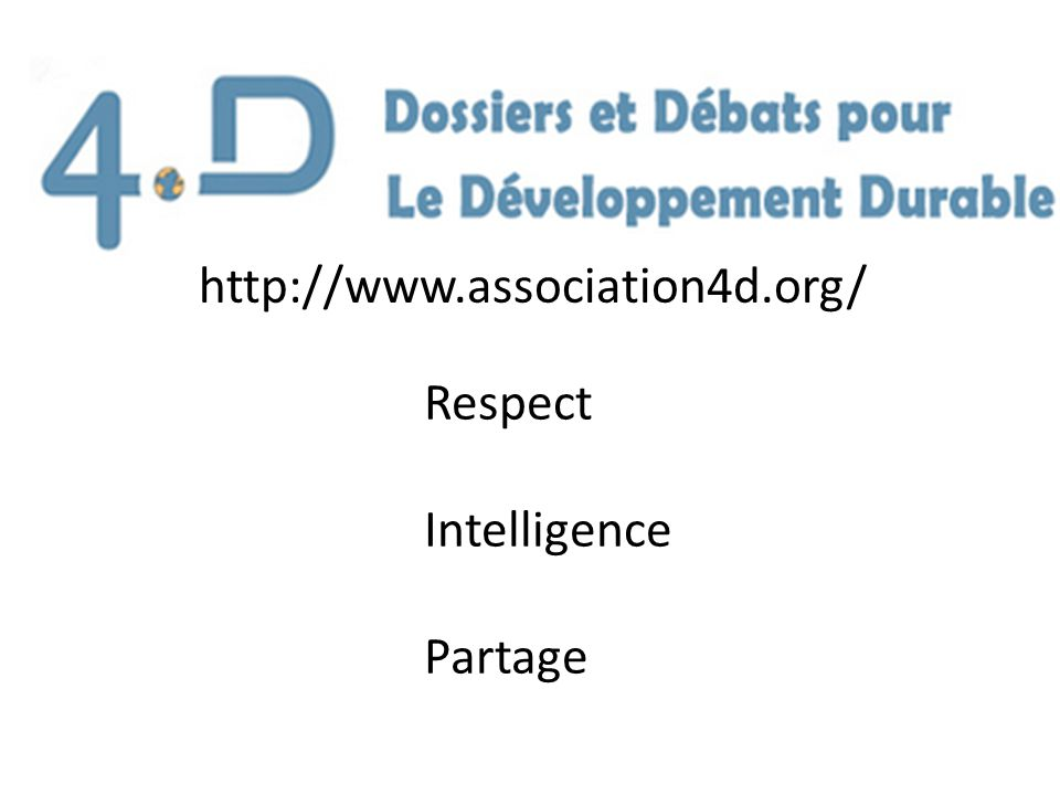 http://www.association4d.org/ Respect Intelligence Partage