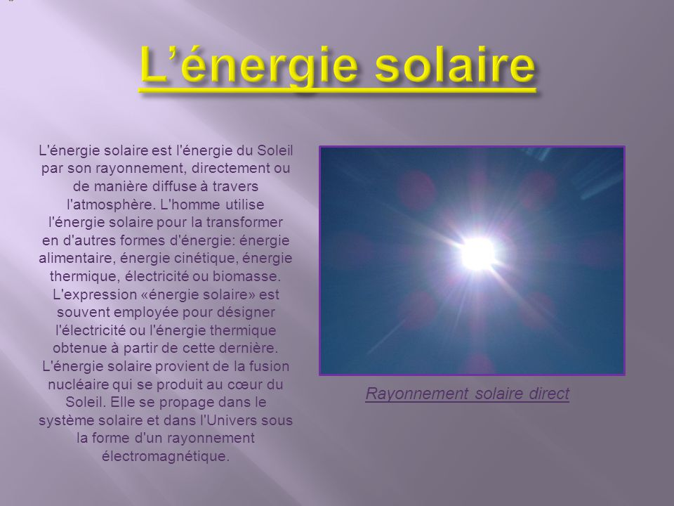 L'énergie solaire Rayonnement solaire direct