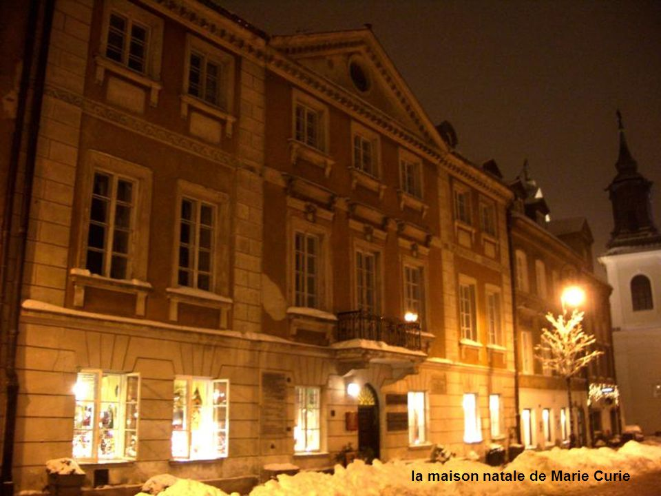 la maison natale de Marie Curie