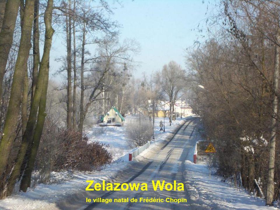 le village natal de Frédéric Chopin