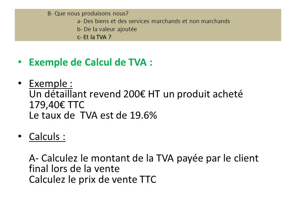 Exemple de Calcul de TVA : Exemple :