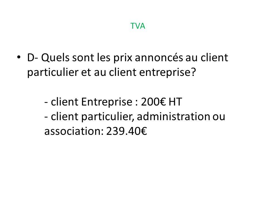- client Entreprise : 200€ HT