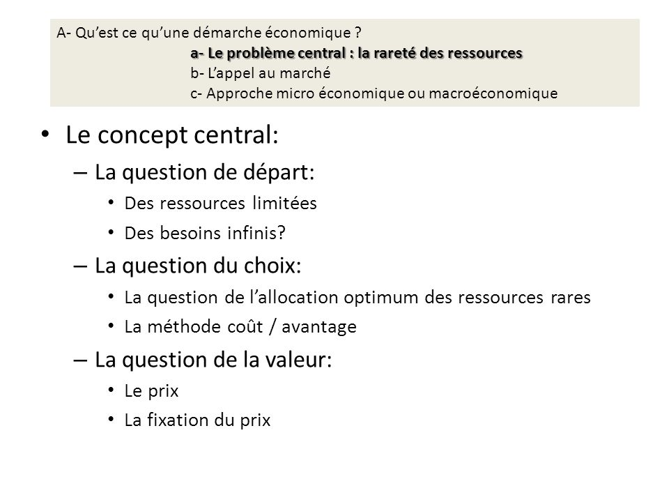Le concept central: La question de départ: La question du choix: