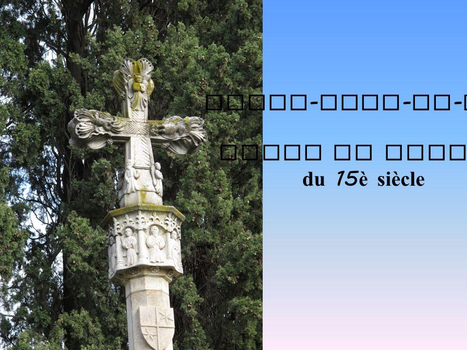 Notre-Dame-de-Vie Croix de pierre du 15è siècle