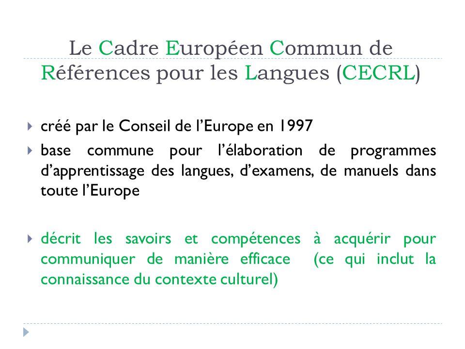 Le Cadre Européen Commun de Références pour les Langues (CECRL)