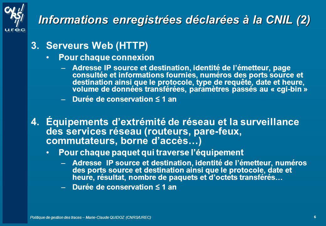 Informations enregistrées déclarées à la CNIL (2)