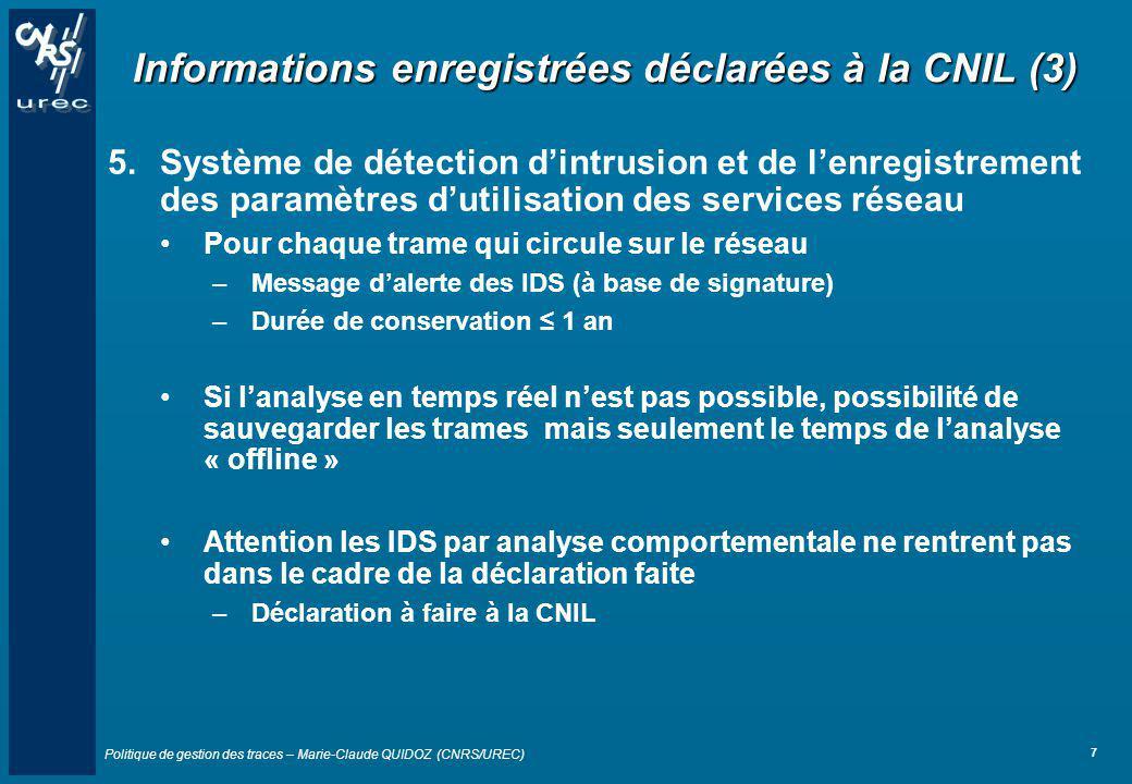 Informations enregistrées déclarées à la CNIL (3)