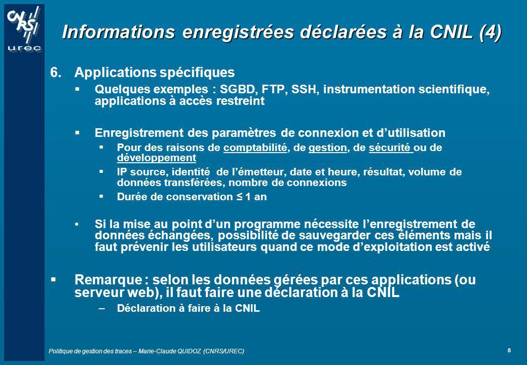 Informations enregistrées déclarées à la CNIL (4)