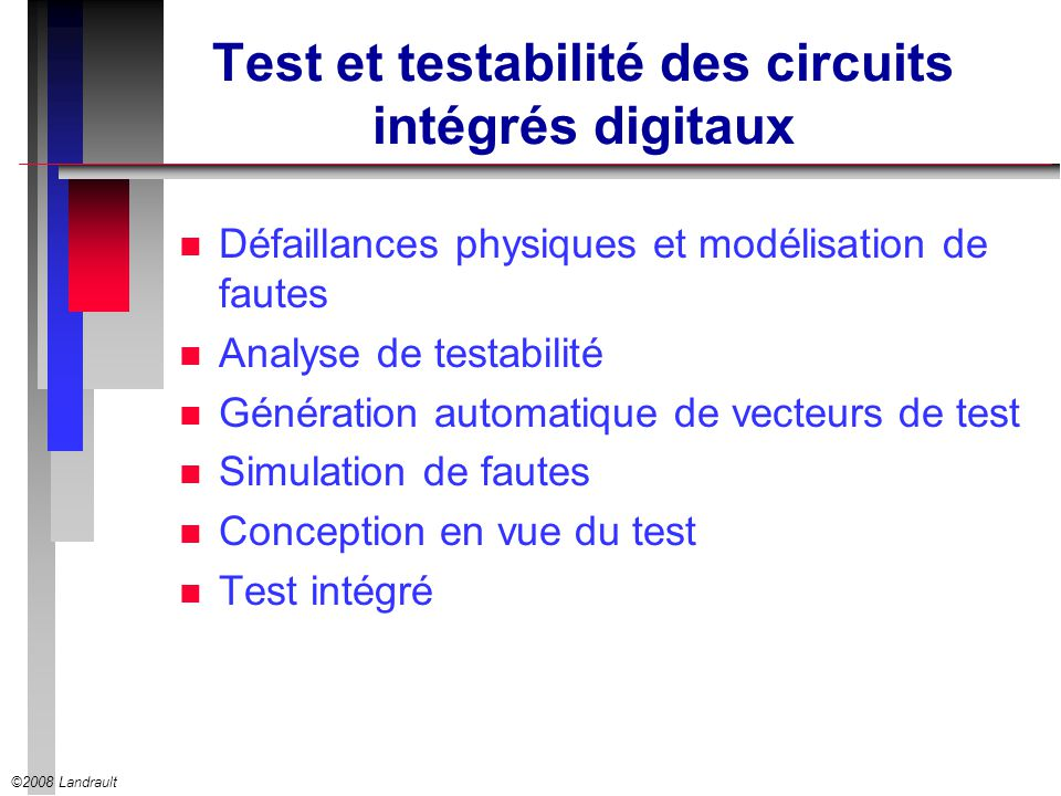 Test et testabilité des circuits intégrés digitaux