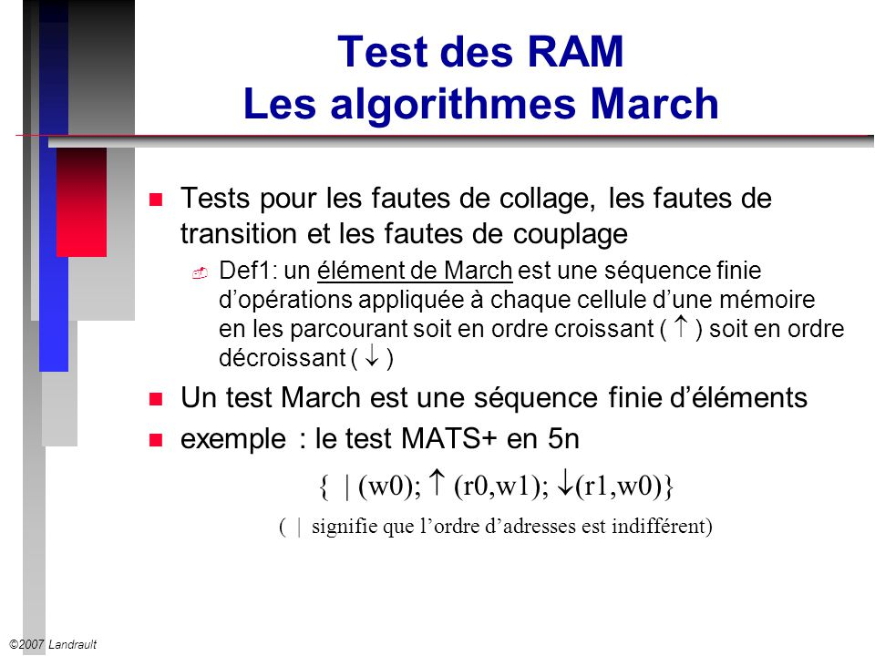 Test des RAM Les algorithmes March