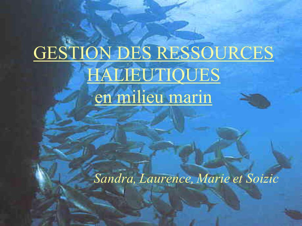 GESTION DES RESSOURCES HALIEUTIQUES en milieu marin