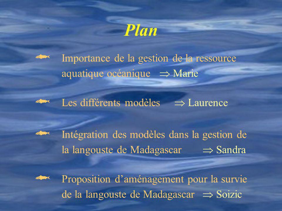  Importance de la gestion de la ressource aquatique océanique  Marie
