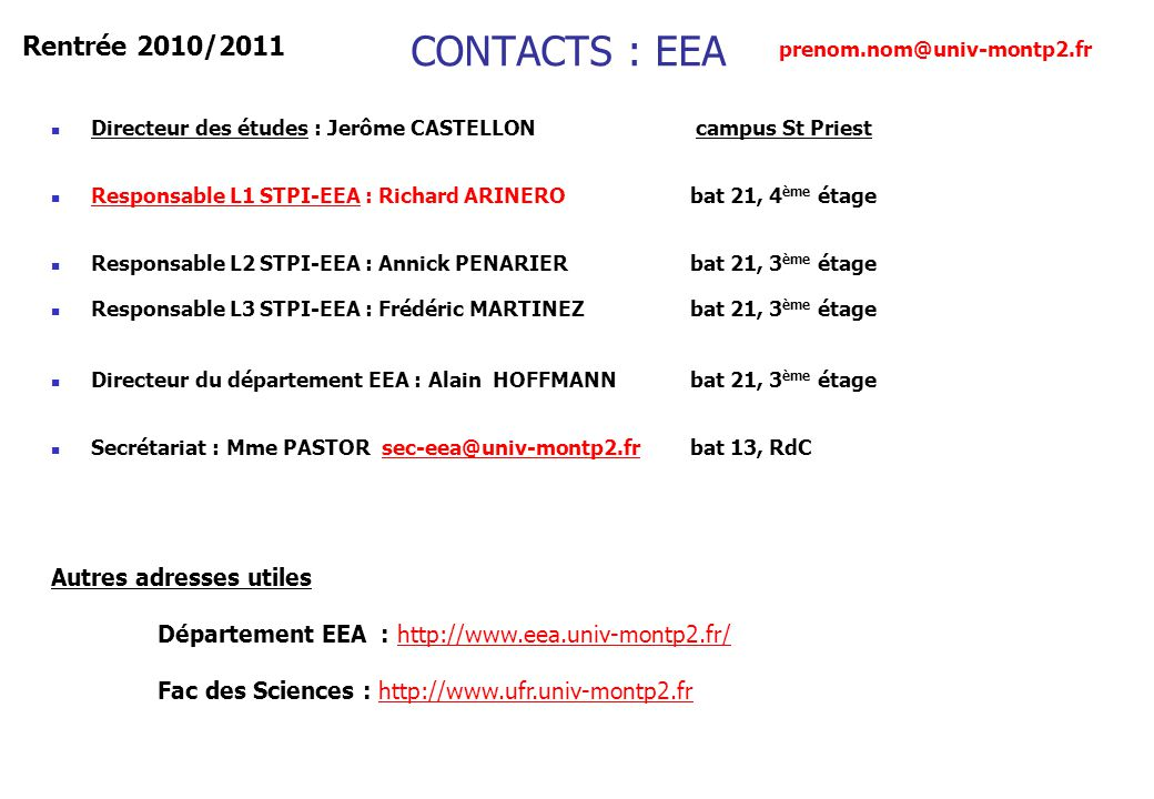 CONTACTS : EEA Rentrée 2010/2011 Autres adresses utiles