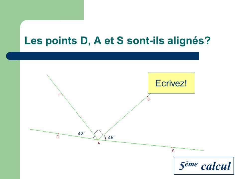 Les points D, A et S sont-ils alignés