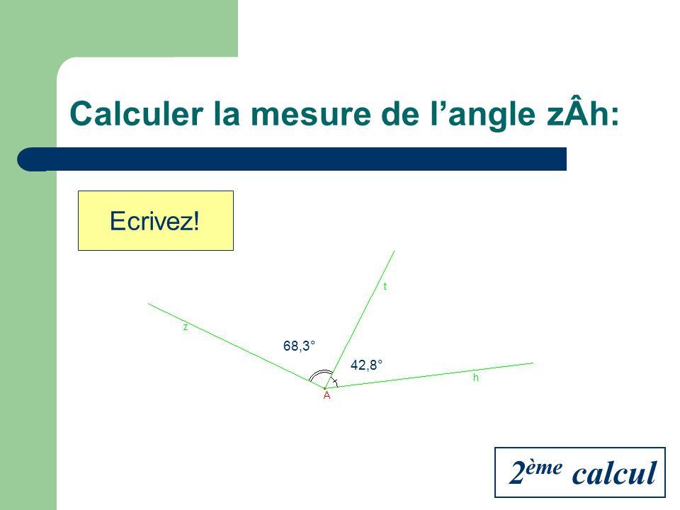 Calculer la mesure de l'angle zÂh: