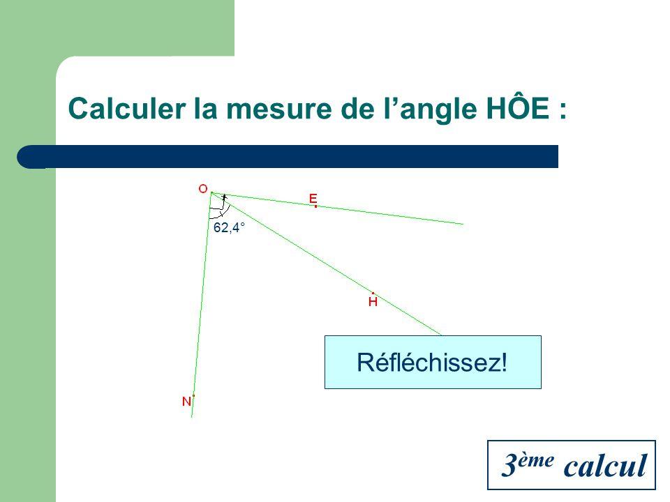 Calculer la mesure de l'angle HÔE :