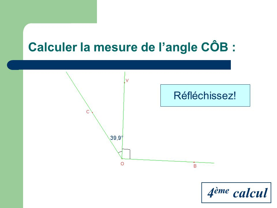 Calculer la mesure de l'angle CÔB :