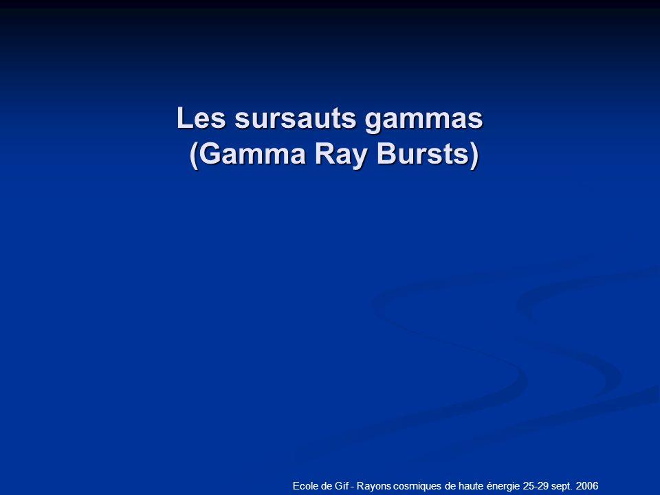 Les sursauts gammas (Gamma Ray Bursts)