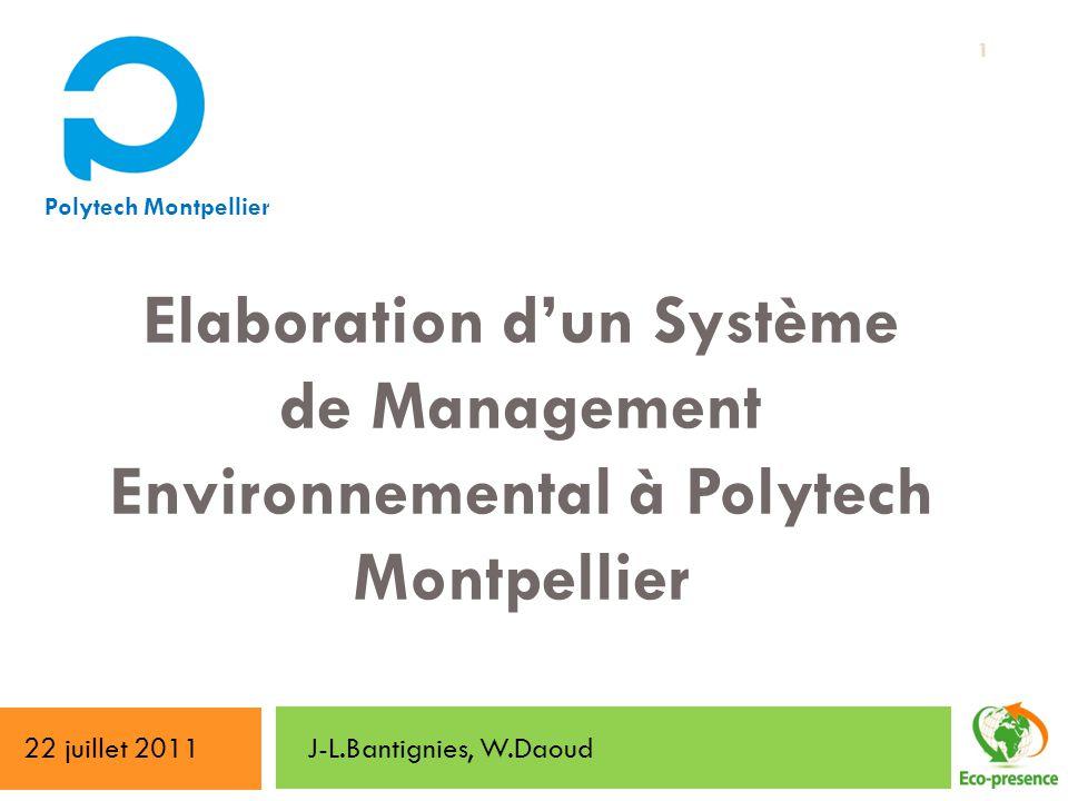 Polytech Montpellier Elaboration d'un Système de Management Environnemental à Polytech Montpellier.