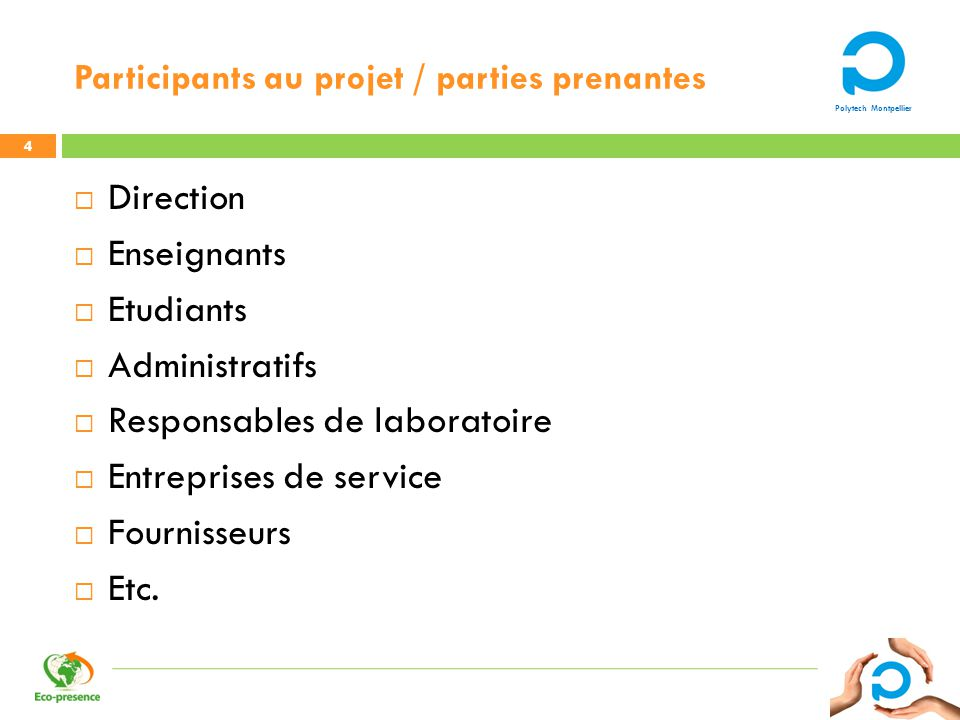 Participants au projet / parties prenantes