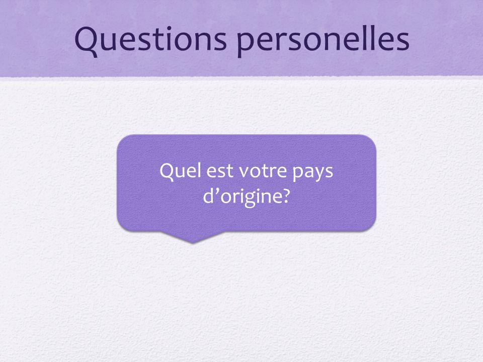 Questions personelles