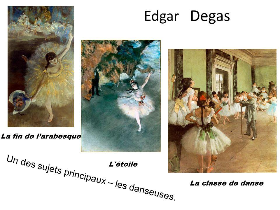 Degas Edgar Un des sujets principaux – les danseuses.