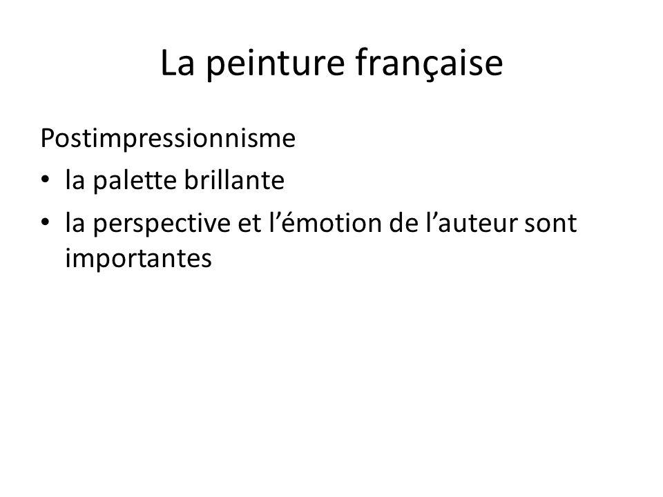 La peinture française Postimpressionnisme la palette brillante