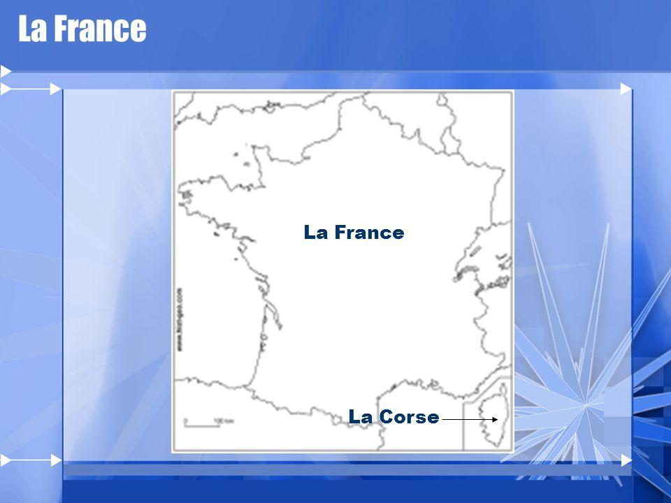 La France La France La Corse