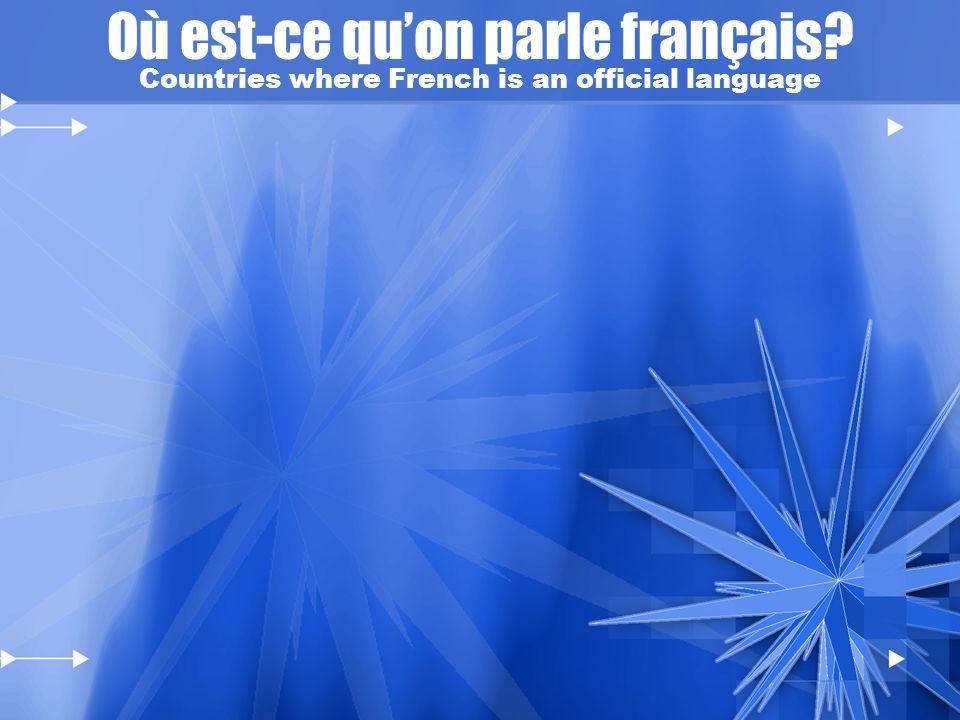 Où est-ce qu'on parle français