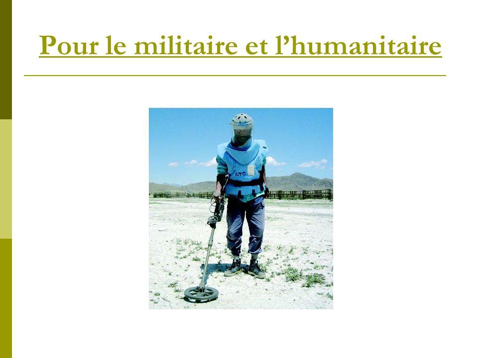 Pour le militaire et l'humanitaire
