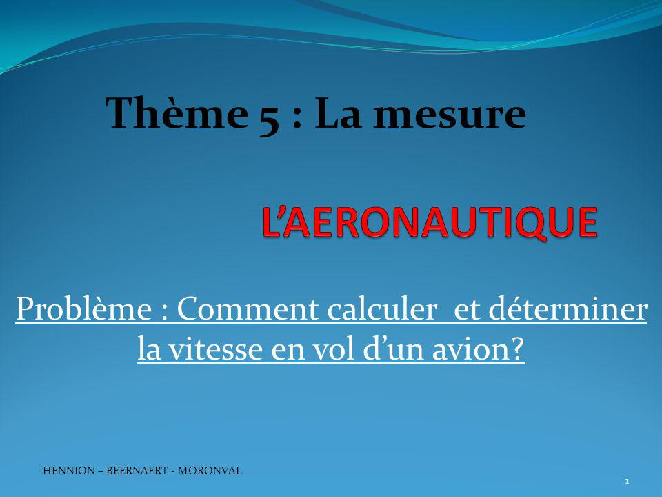 L'AERONAUTIQUE Thème 5 : La mesure