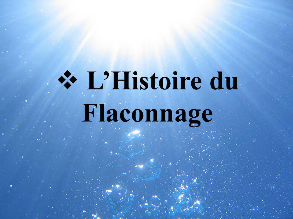 L'Histoire du Flaconnage
