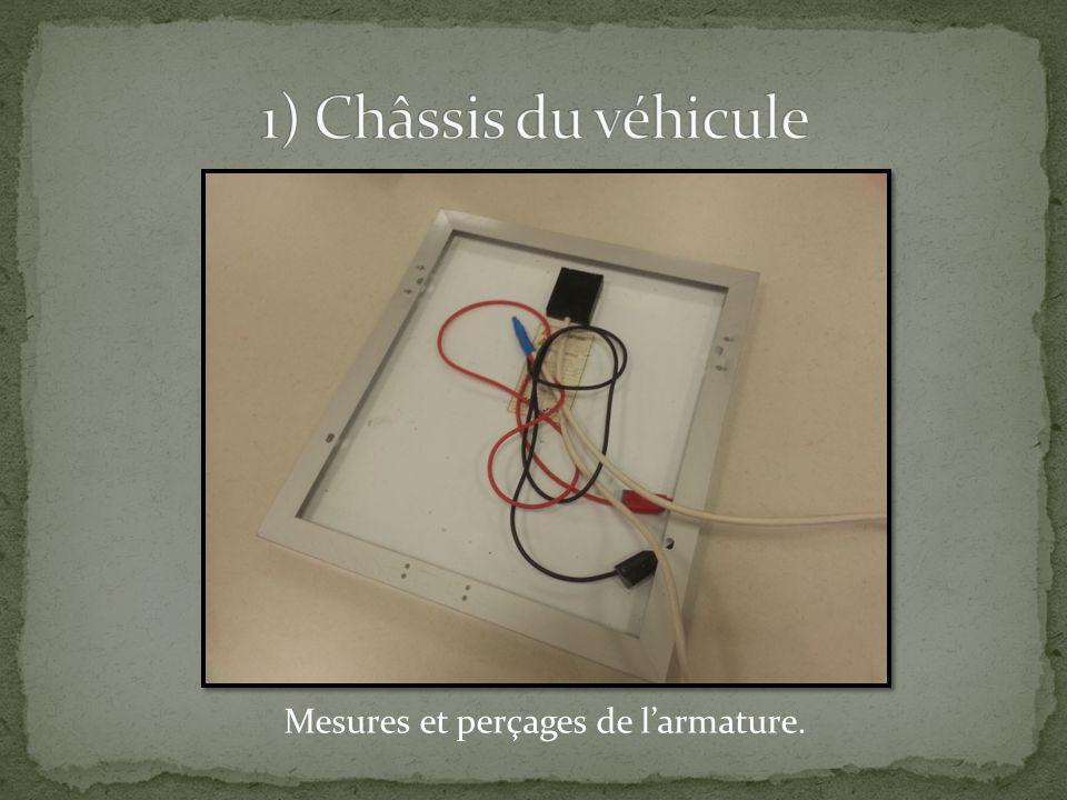 1) Châssis du véhicule Mesures et perçages de l'armature.