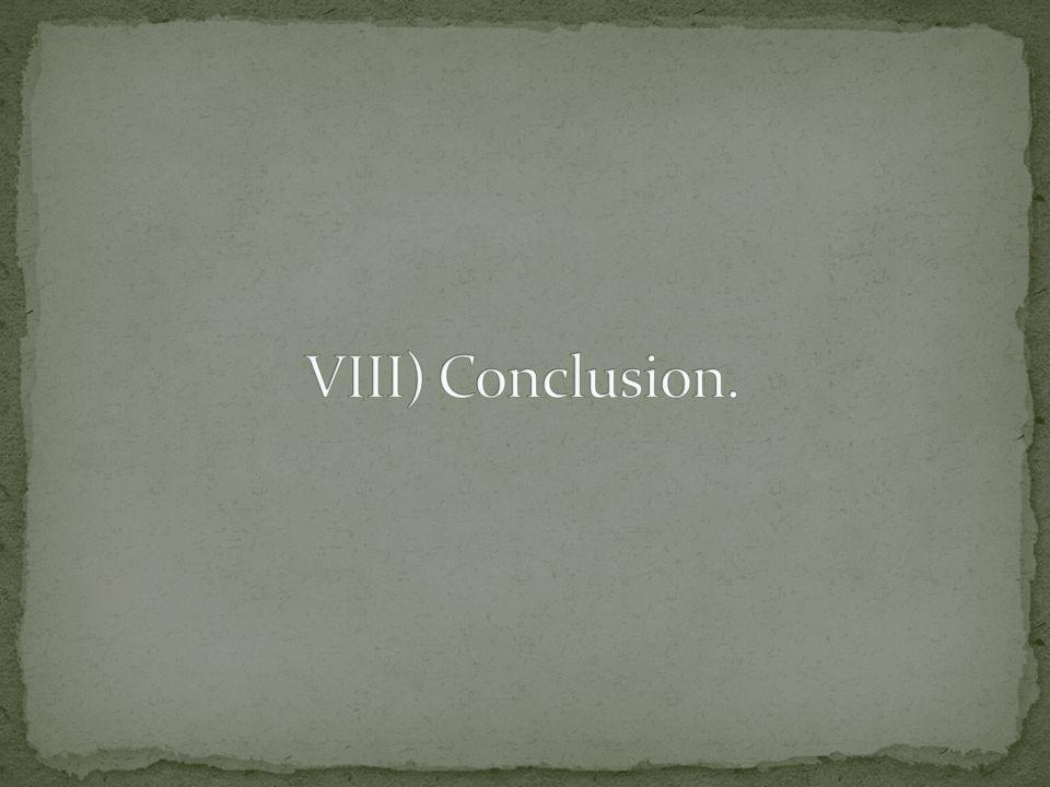 VIII) Conclusion.