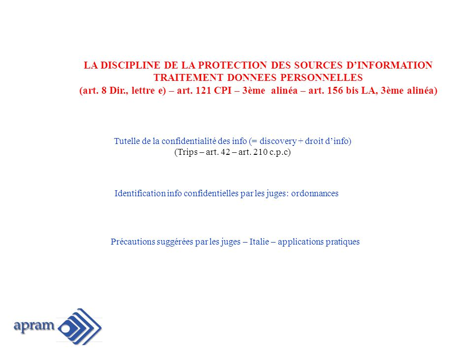 LA DISCIPLINE DE LA PROTECTION DES SOURCES D'INFORMATION